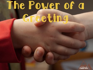 The Power of a Greeting
